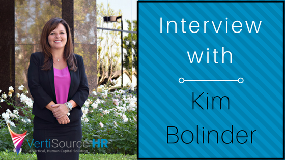Interview with Kim Bolinder, CEO of VertiSource HR®