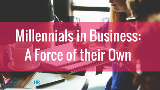 Millennials in Business: A Force of their Own