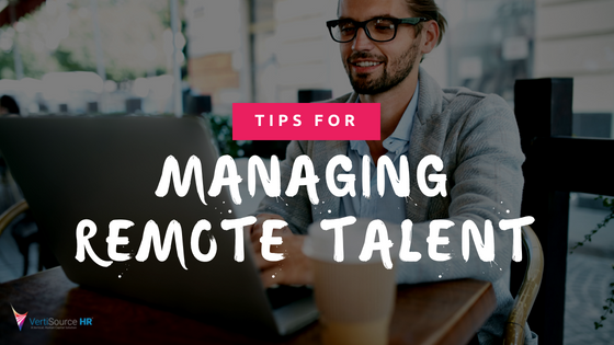 How to Manage and Optimize Remote Talent