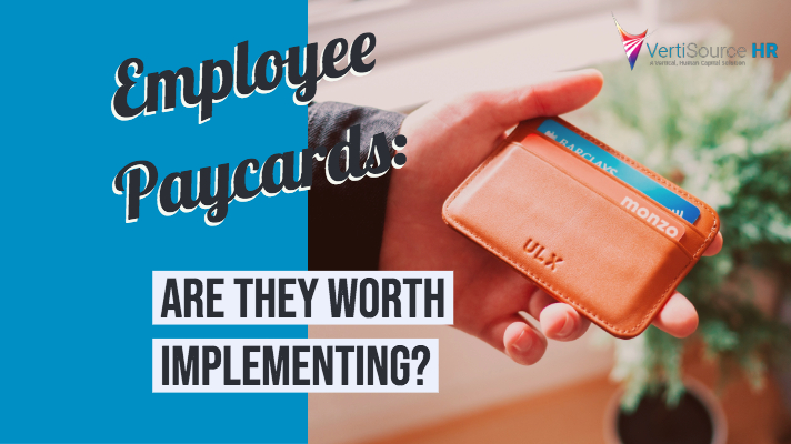 Employee Paycards: Are They Worth Implementing?