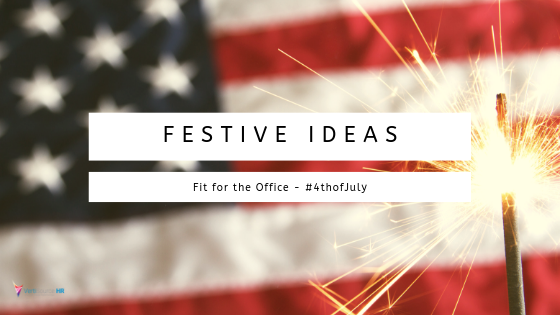 Festive Ideas Fit for the Office – #4thofJuly